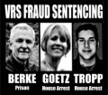 Larry Berke sent to prison, Lisa Goetz and Donald Tropp sentenced to house arrest for defrauding the federal government.