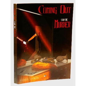"""Coming Out can be Murder,"" a murder-mystery by Renee James."