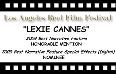 Picked up a few awards at the 2009 Los Angeles Reel Film Festival.